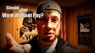 Should You Work Without Pay?