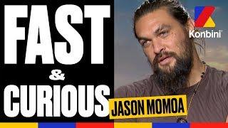 Jason Momoa - Fast & Curious
