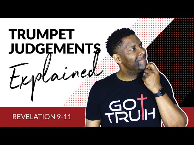The Trumpet Judgments In the Book of Revelation EXPLAINED!