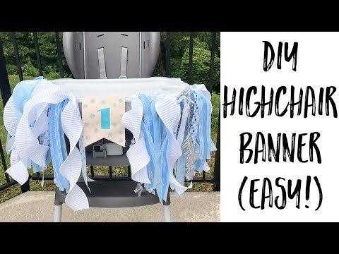 DIY (EASY!) HIGHCHAIR BANNER