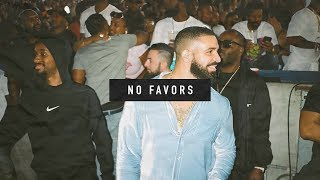 "Free Drake So Far Gone type beat ""No Favors"" 2019"