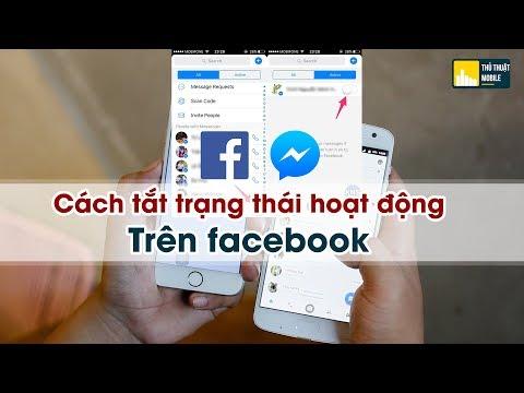 Cách Tắt Trạng Thái Online Trên Facebook - Lướt FB Vẫn Không Bị Phát Hiện