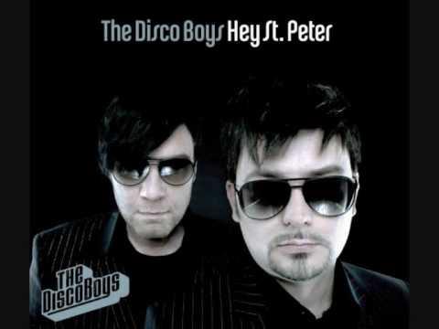 The Disco Boys - Hey St.Peter
