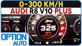 ★ 0-325 km/h • Audi R8 V10 Plus (Option Auto)