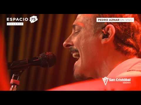 Pedro Aznar - A Cada Hombre, A Cada Mujer - Espacio 75 Rosario - 24-06-15