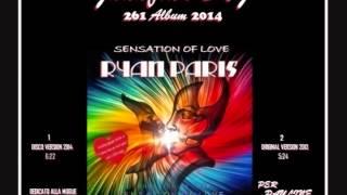 Скачать RYAN PARIS Sensation Of Love DISCO VERSION Juanfran
