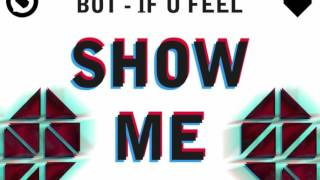 BOT - If U Feel (Show Me Love) (CASTRO Mash) *FREE DOWNLOAD*