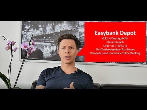 Easybank Depot: Die Kosten und Eröffnung des Depots - Stand 06/2019