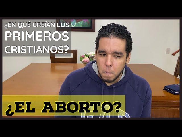 El aborto ¿asesinato ó decisión? ¿qué decían los primeros cristianos?