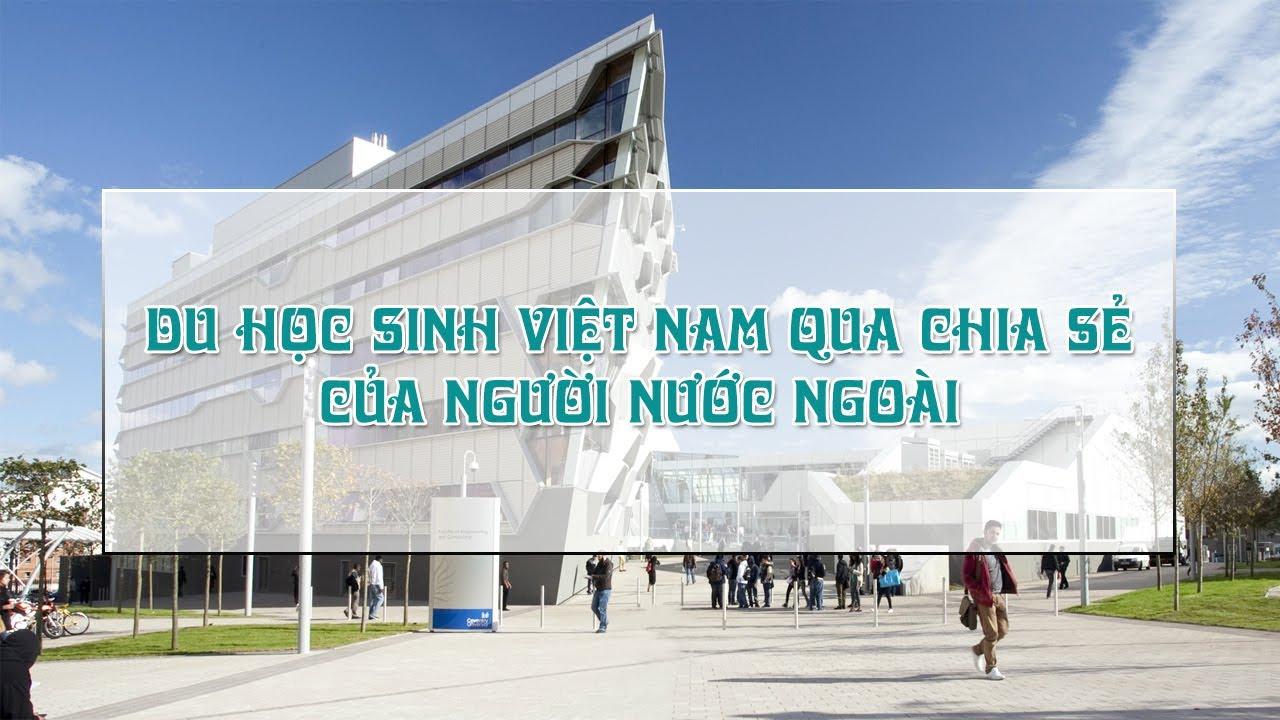 Du học sinh Việt Nam qua chia sẻ của Giám đốc tuyển sinh khu vực Đông Nam Á – Đại học Coventry