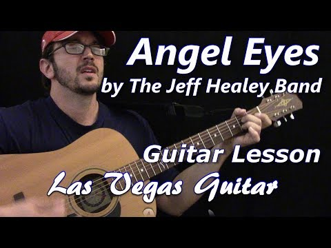 Angel Eyes by The Jeff Healey Band Guitar Lesson