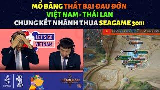 Mổ Băng Thất Bại Trước Thái Lan -- Seagame 30 -- Tâm Sự Cùng Tùng Họa Mi