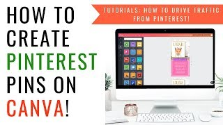 How to create gorgeous Pinterest pins on Canva | Pinterest Marketing Tutorial!