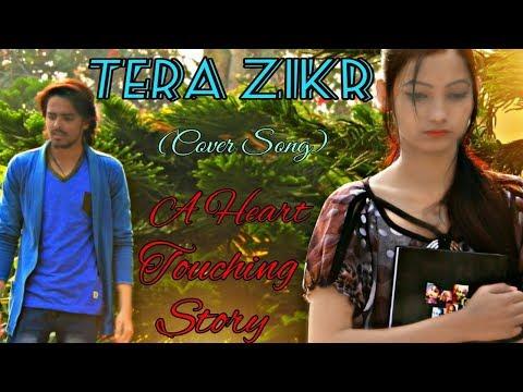 Tera Zikr | FT.  Ritik Kumar | Vridhi Saini | Female Cover |  Darshan Raval | Latest Song | 2018