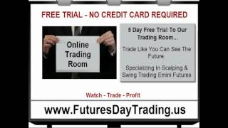 How to Create a Full Time Income Day Trading Futures - FREE Trial