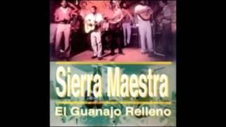 El Guanajo Relleno - Sierra Maestra