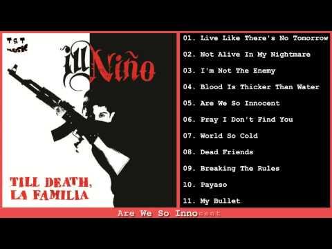 Ill Niño Till Death, La Familia Full album 2014