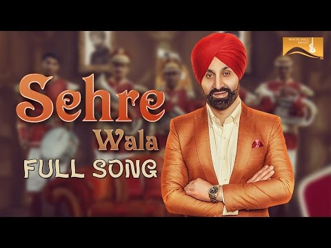 Sehre Wala (Full Song) | Sukshinder Shinda | Latest Punjabi Songs | White Hill Music