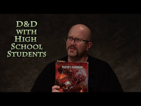 D&D with High School Students S01E01 - DnD, Dungeons & Dragons