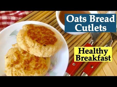 Oats Bread Cutlets Recipe | How to make Healthy Oats Bread Cutlets | Easy quick Breakfast