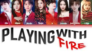 How Would BTS & BLACKPINK Sing PLAYING WITH FIRE By BLACKPINK (FANMADE)