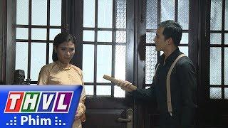 THVL | Phận làm dâu - Tập 27[2]: Phụng lẻn vào phòng trộm giấy tờ của cửa hàng