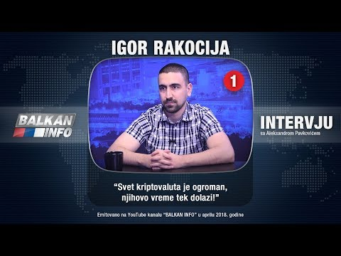 INTERVJU: Balkan Tech - Svet kriptovaluta je ogroman, njihovo vreme tek dolazi! (29.04.2018)