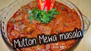 Mutton Mewa Masala By Chef Shaheen