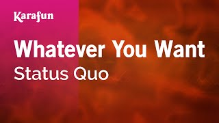 Karaoke Whatever You Want - Status Quo *
