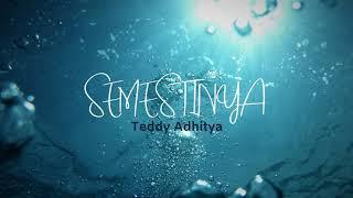 Semestinya - Teddy Adhitya (Lirik/Lyrics)