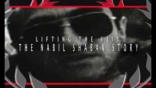 Lifting the Veil | Nabil Shaban