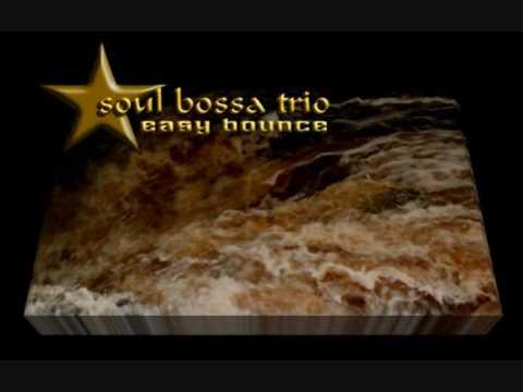 soul bossa trio - easy bounce