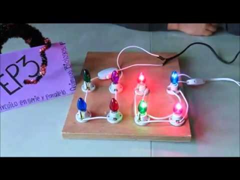 Circuito Paralelo Y En Serie : Proyecto de física circuito en serie y paralelo youtube