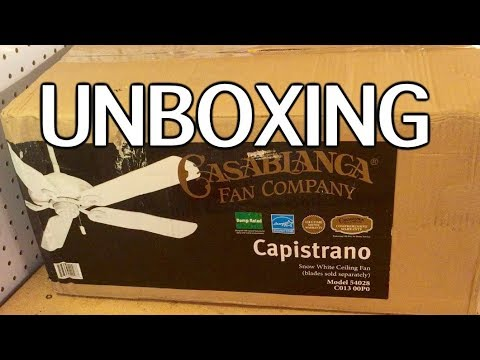 "Unboxing: Casablanca ""Capistrano"" Ceiling Fan (NEWER MODEL)"