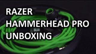 Razer Hammerhead Pro Unboxing & Overview