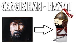 Cengiz Han`ın Hayatı - Hızlı Anlatım