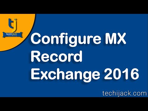 Exchange Server 2016 Mx Record Setup