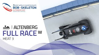 Altenberg | BMW IBSF World Championships 2021 - Women's Monobob Heat 3 | IBSF Official