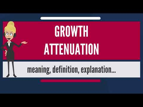 What is GROWTH ATTENUATION? What does GROWTH ATTENUATION mean? GROWTH ATTENUATION meaning
