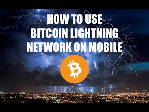 How To Use Bitcoin Lightning Network On Mobile