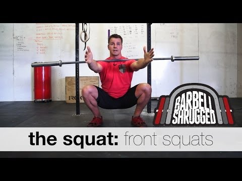 The Squat: Front Squats - Technique WOD