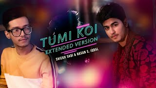 tumi-koi-extended-version-shiekh-sadi-hasan-s-iqbal-sharukh-hossain-new-song-2020