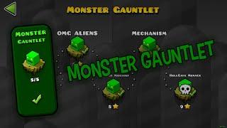 Monster Gauntlet - The Lost Gauntlets [Geometry Dash 2.11]
