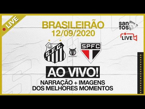 🔴 AO VIVO: SANTOS 2 x 2 SÃO PAULO | BRASILEIRÃO (12/09/20)