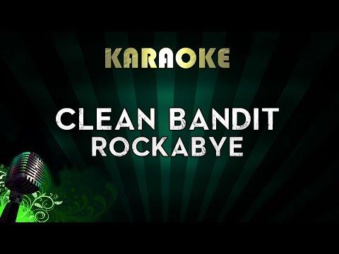 Clean Bandit - Rockabye ft. Sean Paul & Anne-Marie | LOWER Key Karaoke Instrumental Lyrics