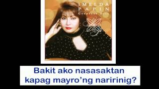 Imelda Papin Bakit Ikaw Pa Lyrics.mp3