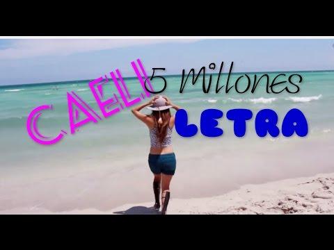 Caeli-5 Millones LETRA