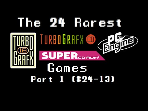 Pt. 1 - 24 Rare and Valuable Turbografx, Super CD + PC Engine games