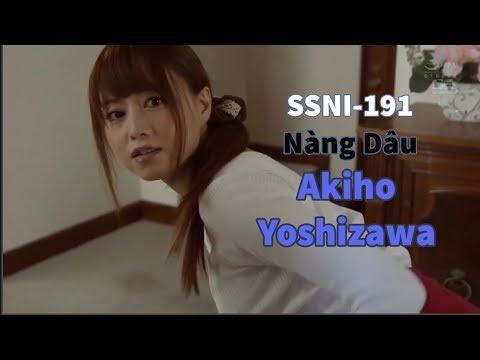 Akiho Yoshizawa - Nàng Dâu Phải Lòng Bố Chồng - SSNI191