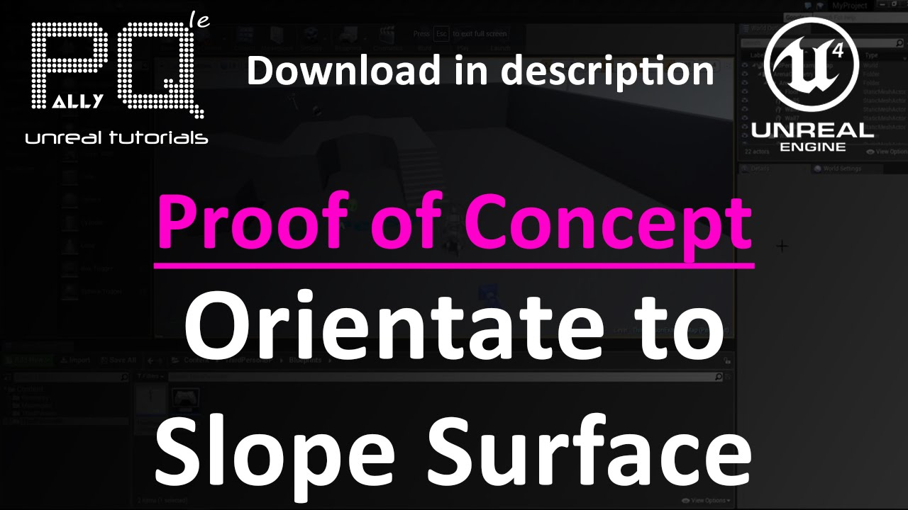Unreal Engine 4 Proof of Concept - Orientate to Slope Surface